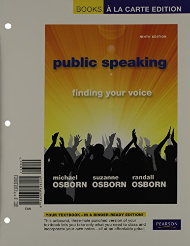 Public speaking: finding your voice (9th edition) 9th edition.