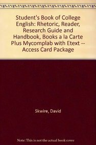 9780205229253: Student's Book of College English: Rhetoric, Reader, Research Guide and Handbook, Books a la Carte Plus MyCompLab with eText -- Access Card Package (13th Edition)