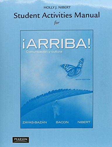 9780205230259: ¡Arriba!: Comunicación y cultura, Books a la Carte Edition Plus Student Activities Manual (6th Edition)