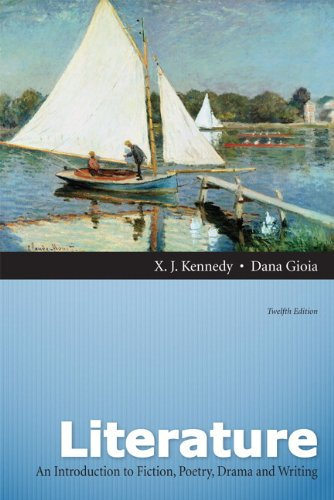 Literature: A Introduction to Fiction, Poetry, Drama,: Gioia, Dana, Kennedy,