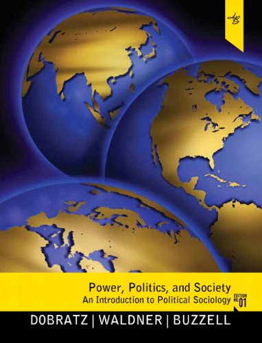 9780205231683: Power, Politics, and Society: An Introduction to Political Sociology Plus MySearchLab with eText -- Access Card Package