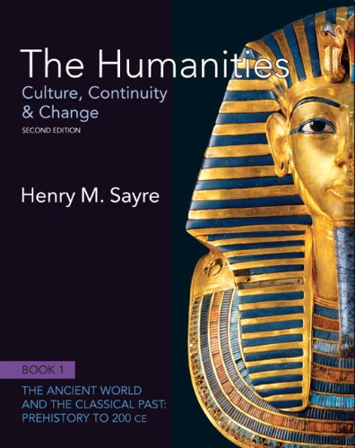 9780205234073: The Humanities: Culture, Continuity and Change, Book 1: Prehistory to 200 CE Plus NEW MyArtsLab with eText -- Access Card Package (2nd Edition)