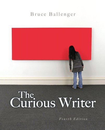 9780205235773: The Curious Writer (4th Edition)
