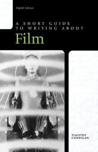 9780205236398: Short Guide to Writing about Film, 8th Edition
