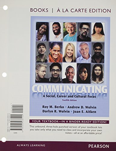 9780205238125: Communicating: A Social, Career, and Cultural Focus, Books a la Carte Edition (12th Edition)
