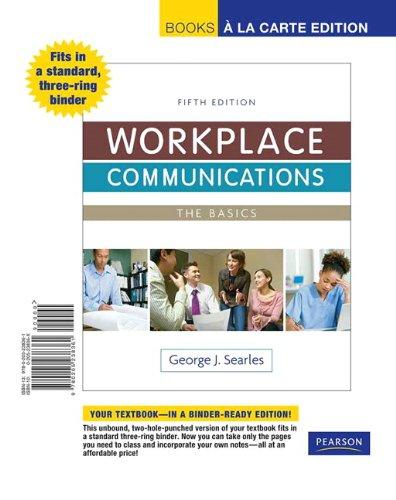 9780205238361: Workplace Communications: The Basics, Book a la Carte Edition (5th Edition) (Books a la Carte)
