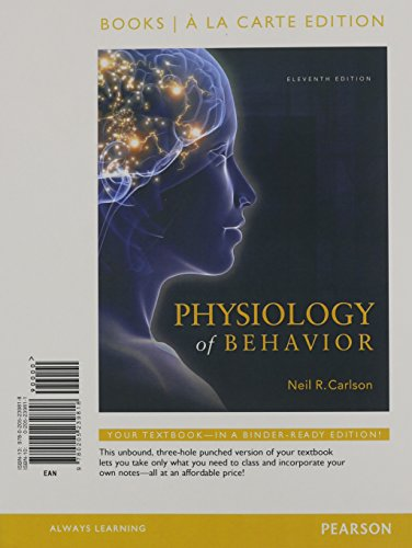 9780205239818: Physiology of Behavior, Books a la Carte Edition (11th Edition)