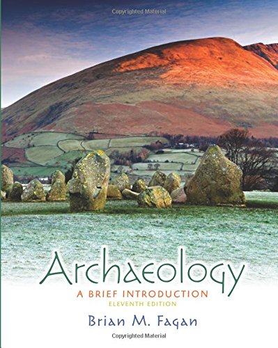 Archaeology: A Brief Introduction: Fagan, Brian M.;