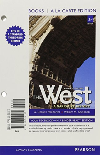 9780205241088: West,The: A Narrative History, Volume One: To 1660, Books a la Carte Plus NEW MyHistoryLab with eText -- Access Card Package (3rd Edition)
