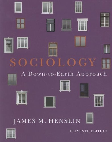 9780205242603: Sociology: Down-to-Earth Approach, Paperback version (11th Edition)