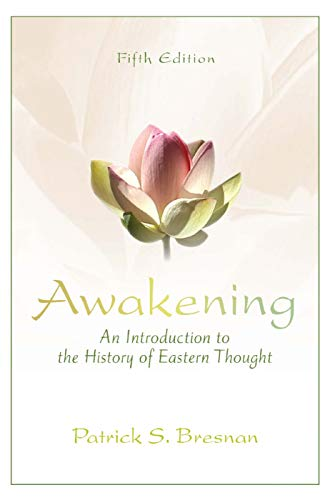 9780205242986: Awakening: An Introduction to the History of Eastern Thought