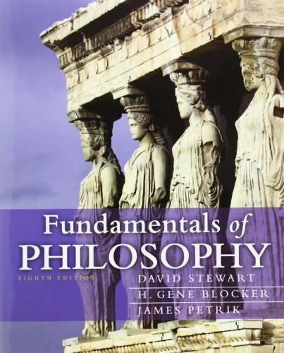 Fundamentals of Philosophy (Mythinkinglab): Stewart, David; Blocker, H. Gene; Petrik, James
