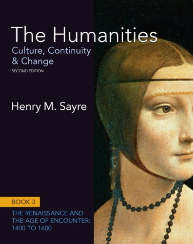9780205244911: The Humanities: Culture, Continuity and Change, Book 3: 1400 to 1600 Plus NEW MyArtsLab with eText -- Access Card Package (2nd Edition)