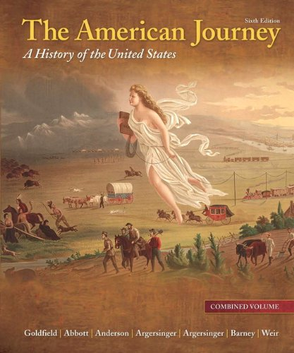 9780205245918: The American Journey: A History of the United States, Combined Volume, Reprint (6th Edition)