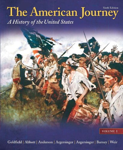 9780205245932: The American Journey: A History of the United States, Volume 1 Reprint (6th Edition)