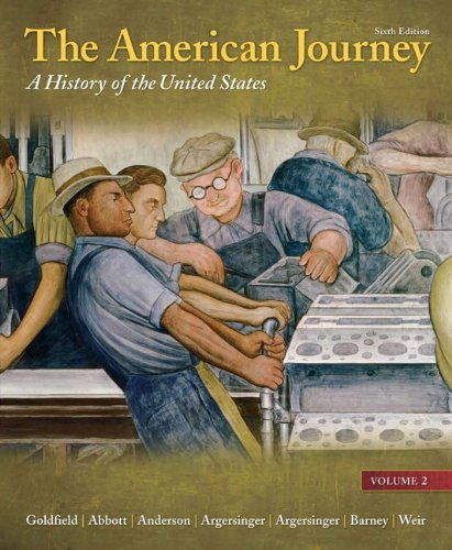 9780205245949: The American Journey: A History of the United States, Volume 2 Reprint (6th Edition)