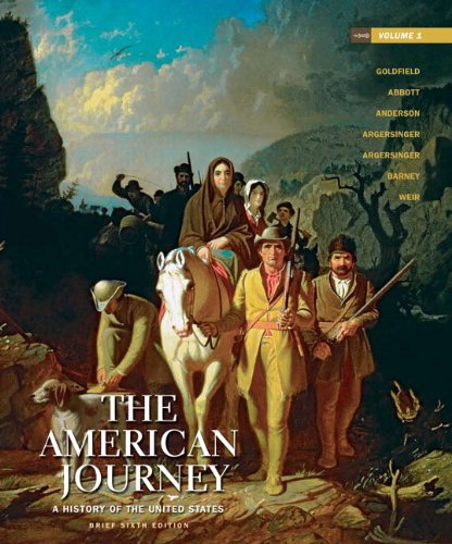 9780205245963: The American Journey: A History of the United States, Brief Edition, Volume 1 Reprint (6th Edition)