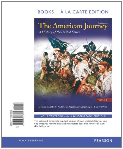 9780205246021: The American Journey, A History of the United States, Volume 1 Reprint, Books a la Carte Edition (6th Edition)