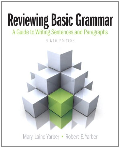 Reviewing Basic Grammar (9th Edition): Yarber, Mary Laine;