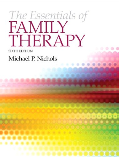 The Essentials of Family Therapy (6th US Edition): Nichols, Michael P.