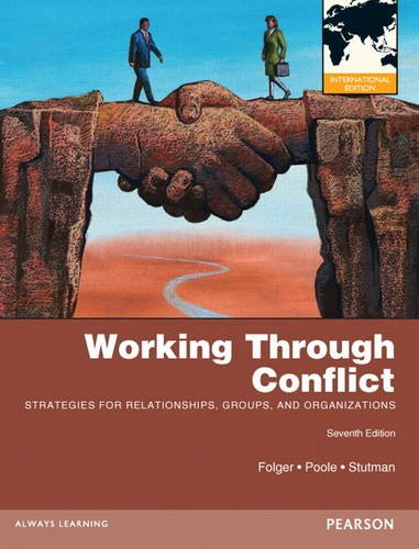 9780205249619: Working through Conflict: Strategies for Relationships, Groups, and Organizations: International Edition