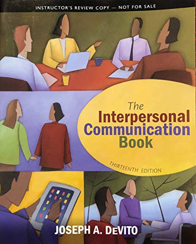 9780205250455: Interpersonal Communication Book (Instructors Edition)