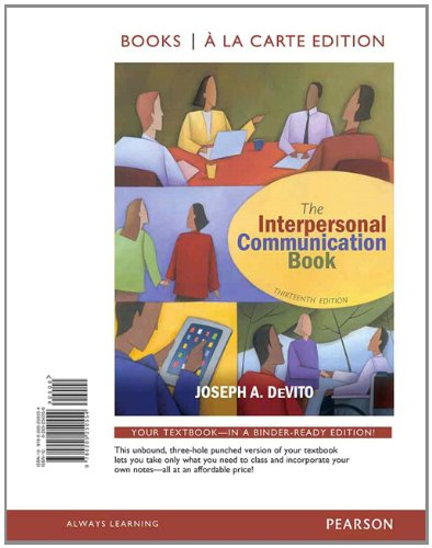 9780205250554: The Interpersonal Communication Book, Books a la Carte Edition (13th Edition)