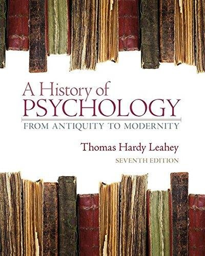 9780205253456: A History of Psychology: From Antiquity to Modernity -- eChapter