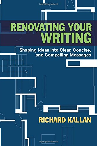 9780205254392: Renovating Your Writing: Shaping Ideas into Clear, Concise, and Compelling Messages