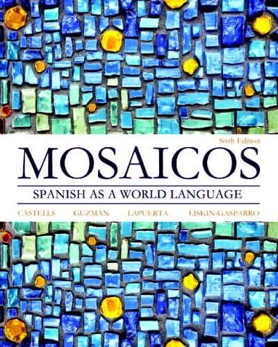 9780205255405: Mosaicos: Spanish as a World Language