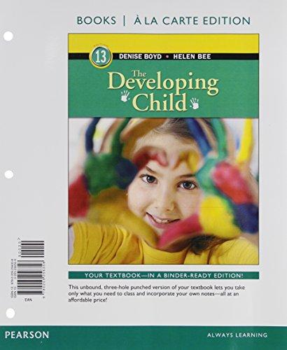 9780205256358: The Developing Child, Books a la Carte Edition (13th Edition)