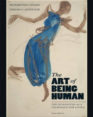 9780205258659: The Art of Being Human: The Humanities as a Technique for Living with Sounds of the Humanities for The Art of Being Human (10th Edition)