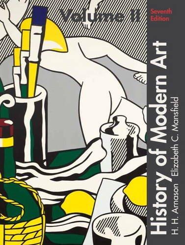 History of Modern Art, Volume II: Painting, Sculpture, Architecture, Photography: 2: Arnason, H. H....