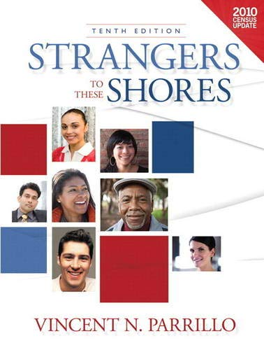 9780205260232: Strangers to these Shores, Census Update (10th Edition)