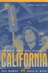 9780205260867: Power and Politics in California