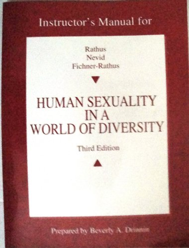 9780205261314: Human Sexuality in a World of Diversity: Instructor's Manual for Rathus, Nevid and Fichner-Rathus