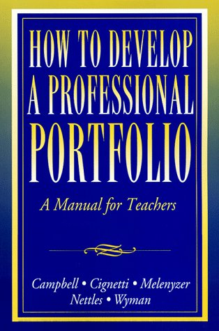 How to Develop a Professional Portfolio: A: Diane Hood Nettles,
