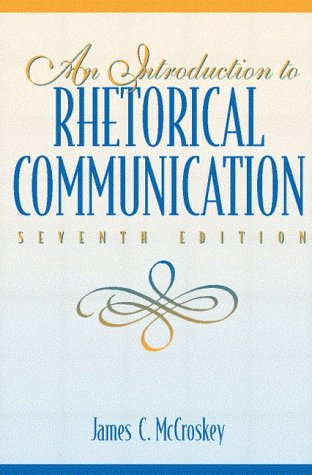 9780205262038: Introduction to Rhetorical Communication, An