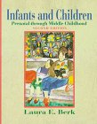 9780205262045: Infants and Children: Prenatal Through Middle Childhood