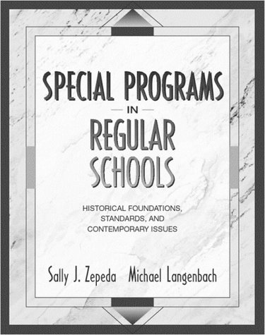 9780205262052: Special Programs in Regular Schools: Historical Foundations, Standards, and Contemporary Issues