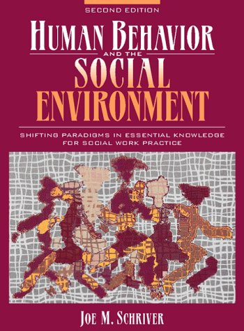 9780205262076: Human Behavior and the Social Environment: Shifting Paradigms in Essential Knowledge for Social Work Practice