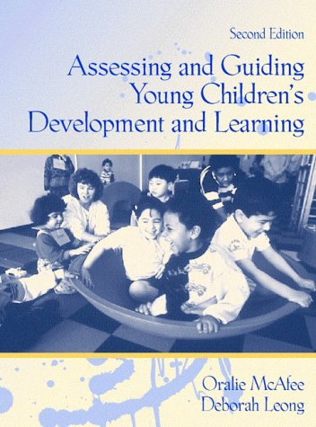 9780205263325: Assessing and Guiding Young Children's Development and Learning