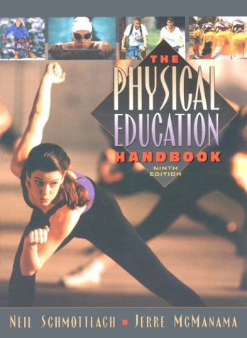 9780205263424: Physical Education Handbook