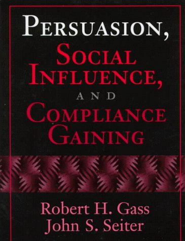 9780205263523: Persuasion, Social Influence and Compliance
