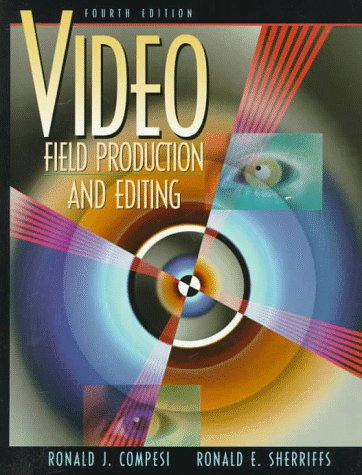 9780205263585: Video Field Production and Editing