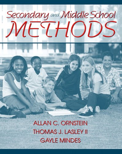 Secondary and Middle School Methods: Ornstein, Allan C.,