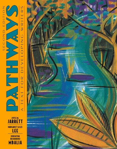 Pathways (A Text for Developing Writers, 2nd: Joyce M. Jarrett;