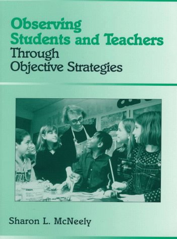 9780205264346: Observing Students and Teachers Through Objective Strategies