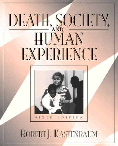 9780205264773: Death, Society, and Human Experience