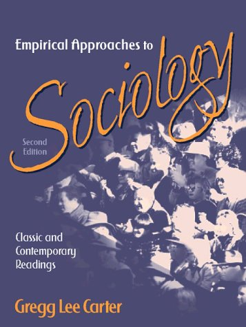 9780205264803: Empirical Approaches to Sociology: Classic and Contemporary Readings